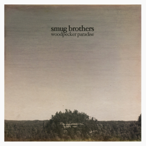 SmugBrothers_WoodpeckerParadise_Cover_PHOTOCREDIT_rawers