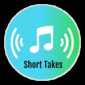 Short Takes